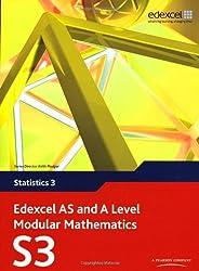 Edexcel AS and A Level Modular Mathematics - Statistics 3