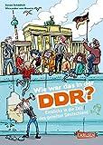 Wie war das in der DDR?: Einblicke in die Zeit des geteilten Deutschland