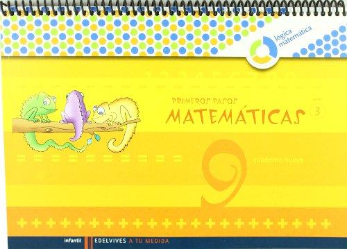 Primeros pasos cuaderno 9 matemáticas (a tu medida (lógica matemática))