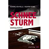 Schneesturm: Kriminalroman
