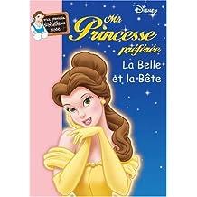 Ma Princesse préférée : La Belle et la Bête