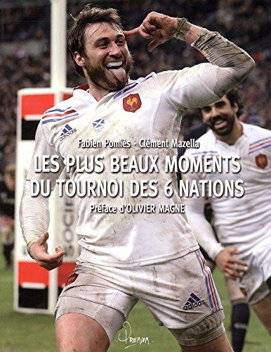 Rugby - Les plus beaux moments du tournoi des 6 nations