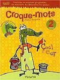 Image de Croque-mots 2e année : Cahier d'activités pour les 7 et 8 ans