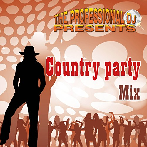 Country Party Mix (feat. Bandit & John Beland) [The Greatest Line Dances & More]