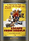 Escape From Angola (1976) by Stan Brock