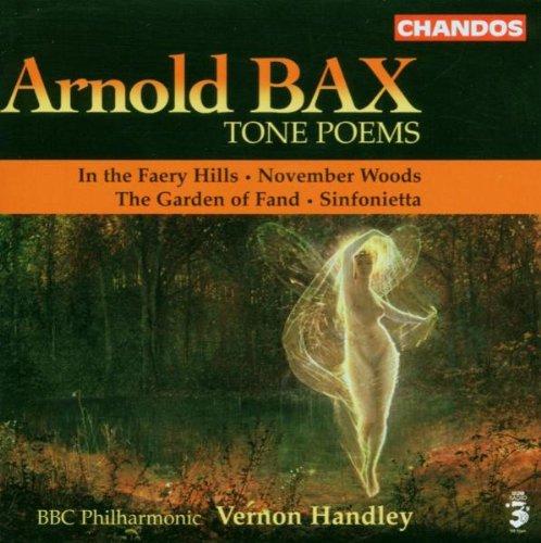 Bax: Tone Poems / In the Faery Hills / November Woods / The Garden of Fand / Sinfonietta Test