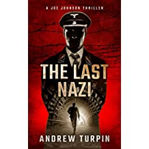 The Last Nazi (A Joe Johnson Thriller, Book 1)