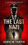 The Last Nazi (A Joe Johnson Thriller, Book 1)
