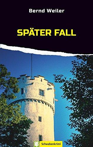 Weiler, Bernd: Später Fall