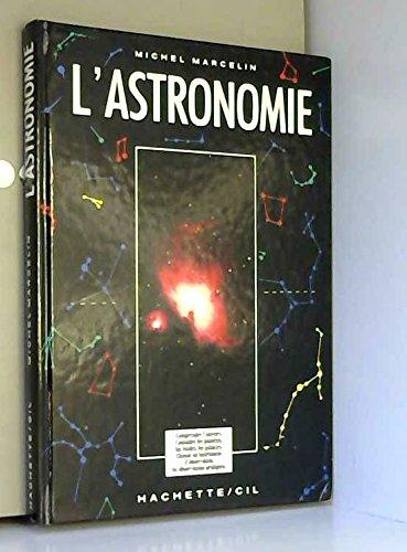 L'astronomie par Michel Marcelin