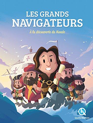 Les Grands Navigateurs: À la découverte du monde par Clémentine V. Baron