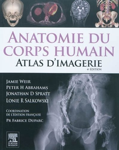 Anatomie du corps humain - Atlas d'Imagerie de Jamie Weir (13 octobre 2010) Broché