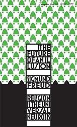 The Future of an Illusion (Penguin Great Ideas)