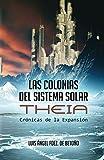 Las Colonias del Sistema Solar: Theia (Crónicas de la Expansión)
