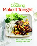 FINE COOKING - MAKE IT TONIGHT