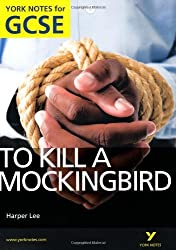 By Beth Sims To Kill a Mockingbird: York Notes for GCSE 2010 (1st Edition)
