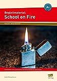 Begleitmaterial: School on Fire (Niveau B1): Arbeitsblätter zum Leseverstehen und Textverständnis für jedes Kapitel (8. und 9. Klasse)