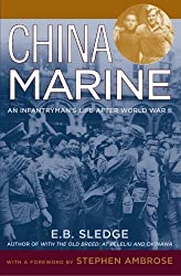 China Marine: An Infantryman's Life after World War II by E.B. Sledge (2003-09-04)