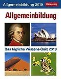Allgemeinbildung das tägliche Wissensquiz - Kalender 2019 - Harenberg-Verlag - Tagesabreißkalender - 12,5 cm x 16 cm