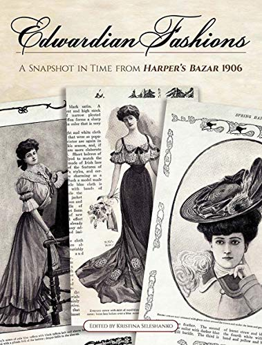 A Snapshot in Time from Harper's Bazar 1906 ()