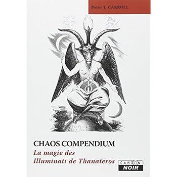 CHAOS COMPENDIUM La magie des Illuminati de Thanateros