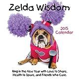 Zelda Wisdom 2015 Wall Calendar by Carol Gardner (2014-07-01)