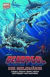 Deadpool - Marvel Now!: Bd. 2: Die Seelenjäger
