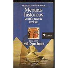 MENTIRAS HISTÓRICAS COMÚNMENTE CREÍDAS