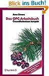 Das OPC-Arbeitsbuch: Gesundheitswisse...
