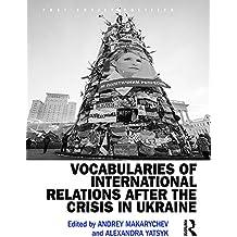 Vocabularies of International Relations after the Crisis in Ukraine (Post-Soviet Politics)