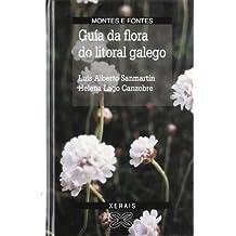 Guía da flora do litoral galego (Turismo / Ocio - Montes E Fontes - Guías Da Natureza)