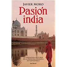 Pasion India (Otros Titulos) by Javier Moro (2005-01-02)