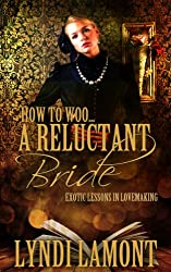 How To Woo... A Reluctant Bride (English Edition)