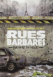 Rues barbares : Survivre en ville