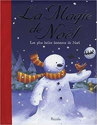 La Magie de Noël : Les plus belles histoires de Noël