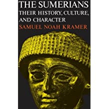 The Sumerians: Their History, Culture, and Character (Phoenix Books)