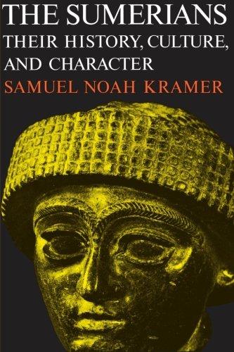 The Sumerians: Their History, Culture and Character (Phoenix Books) por Samuel Noah Kramer