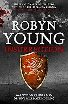 Insurrection: Insurrection Trilogy Book 1 von [Young, Robyn]