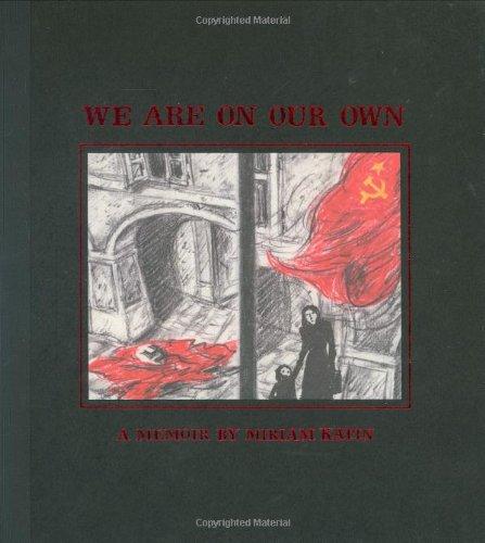 We Are on Our Own: A Memoir por Miriam Katin