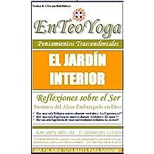 BUDDHA MAITREYA: LECCION 9 - EL JARDÍN INTERIOR