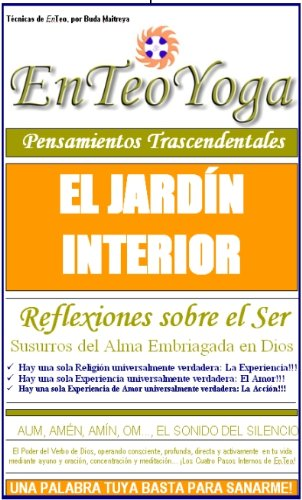 BUDDHA MAITREYA: LECCION 9 - EL JARDÍN INTERIOR por BUDA MAITREYA