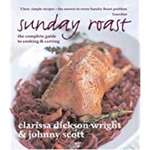 Sunday Roast: The Complete Guide to Cooking & Carving