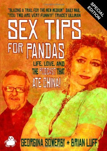 Sex Tips For Pandas by Brian Luff (2011-09-20)