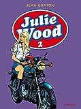 Julie Wood, L'intégrale - tome 2 - Julie Wood intégrale 2