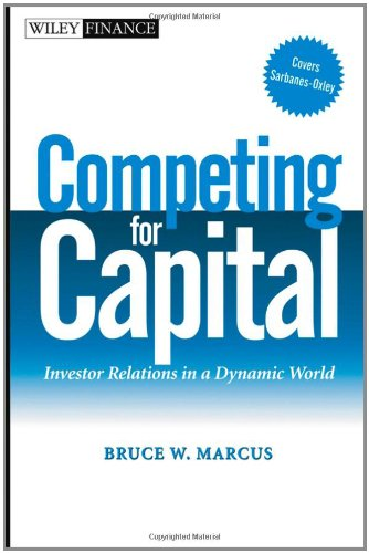 competing-for-capital-investor-relations-in-a-dynamic-world-wiley-finance-series