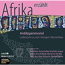 Antilopenmond. Liebeslyrik aus Afrika. 1 CD