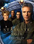 Stargate SG-1: Dialing Up: The Offici...