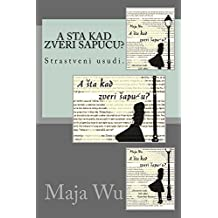 A šta kad zveri šapuću (Zbirka kolumni) (English Edition)