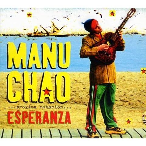 Proxima Estacion Esperanza by MANU CHAO (2011-08-02)
