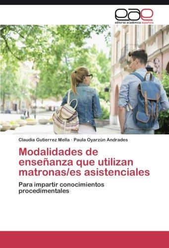 modalidades-de-ensenanza-que-utilizan-matronas-es-asistenciales-para-impartir-conocimientos-procedim